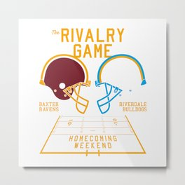 THE RIVALRY GAME New Metal Print