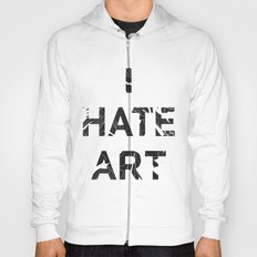 I HATE ART / PAINT Hoody