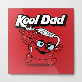 Kool Dad Metal Print