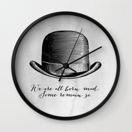 Waiting for Godot - We Are All Born Mad Wall Clock