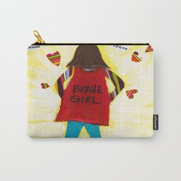 Be Brave by Jodene Warden Carry-All Pouch