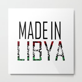 Made In Libya Metal Print