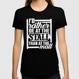 Horse Lover Gift I'd Rather Be at the Stall Than the Mall T-shirt
