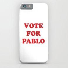 Vote for Pablo iPhone 6s Slim Case