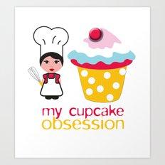 Cupcake obsession Art Print