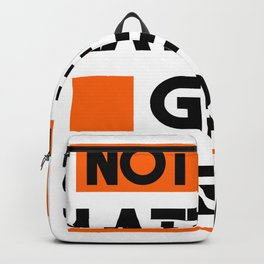 Not Too late Backpack
