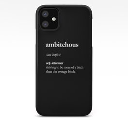 Ambitchous Dictionary Definition Meme black and white typography design poster home wall decor iPhone Case