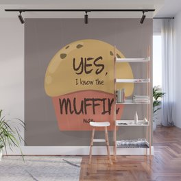 Do you know the muffin man? Wall Mural
