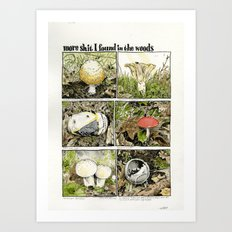 more shit i found in the woods Art Print