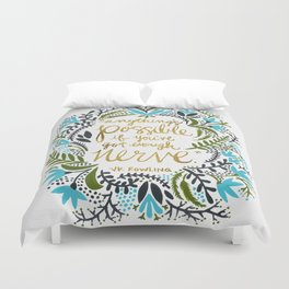 Anything's Possible Duvet Cover