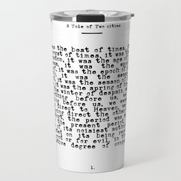 It was the Best of Times, It was the Worst of Times Travel Mug