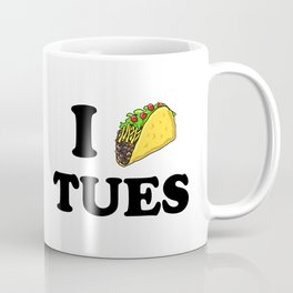 I taco tuesday Coffee Mug