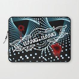 Bang Bang Laptop Sleeve