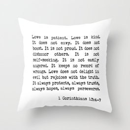 Love is Patient, Love is Kind Throw Pillow