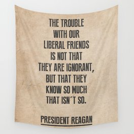 President Reagan Quote Wall Tapestry