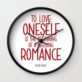 Love Yourself Quote - Oscar WIlde Wall Clock