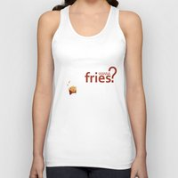 fries Tank Tops featuring Wanna Fries? by Berta Merlotte