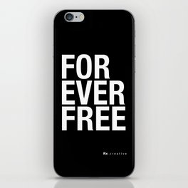 RX - FOREVER FREE - WHITE iPhone Skin
