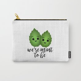 We're Mint To Be Carry-All Pouch