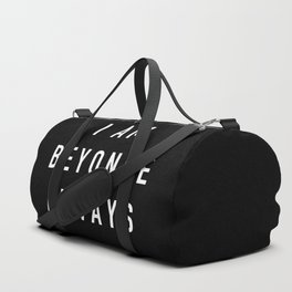 I Am Always (White) Duffle Bag