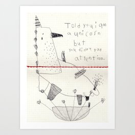 you didn't pay attention Art Print
