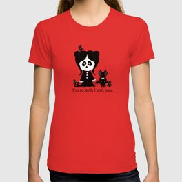 I'm So Goth ... T-shirt