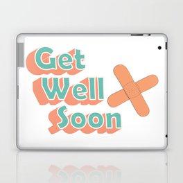 Get Well Soon Laptop & iPad Skin