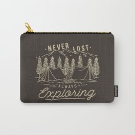 Never Lost Always Exploring Carry-All Pouch