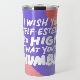 so high Travel Mug