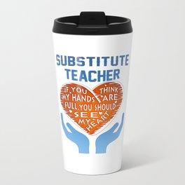 Substitute Teacher Travel Mug
