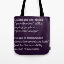 Not Pro-Colonoscopy Tote Bag