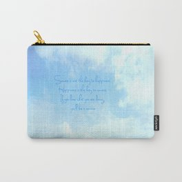 Success is not the key to happiness. Happiness is the key to success.  Carry-All Pouch