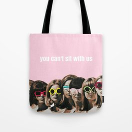 Mean Girl - You Can't Sit With Us Tote Bag