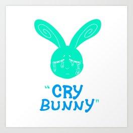 Cry Baby Cry Bunny Blue Art Print