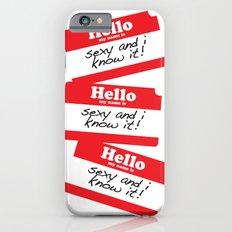 Hello my name is Slim Case iPhone 6s