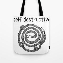 self destructive Tote Bag