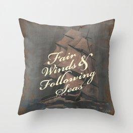 Fair Winds & Following Seas Throw Pillow