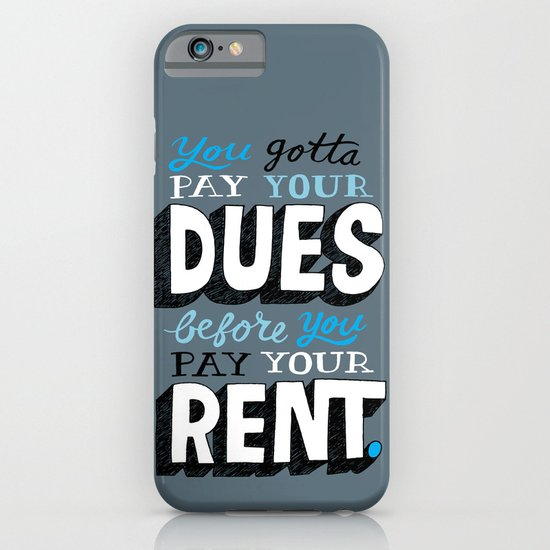 Dues Before Rent iPhone & iPod Case