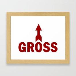 Gross Framed Art Print