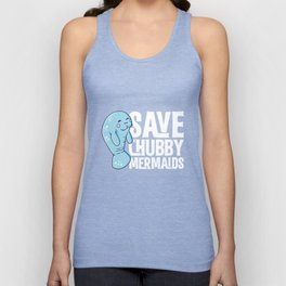 Save the Chubby Mermaids Funny Tshirt Unisex Tank Top