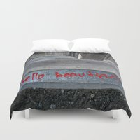 hello beautiful Duvet Covers featuring Hello Beautiful by Mine Ours Yours