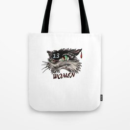 Unlucky with women black cat Tote Bag