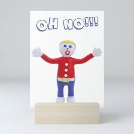 Oh No! Mr. Bill Mini Art Print