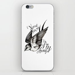 Time to fly away little Swallow iPhone Skin