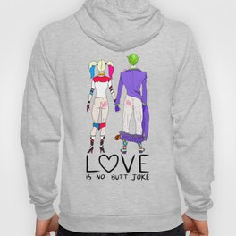 LOVE is no BUTT Joke - Handwritten Hoody
