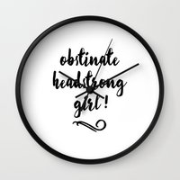 jane austen Wall Clocks featuring Obstinate Headstrong Girl! - Jane Austen by MisfitKismet Designs