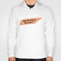 tennessee Hoodies featuring Hello Beautiful Tennessee by Allyson Johnson