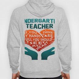 Kindergarten Teacher Hoody