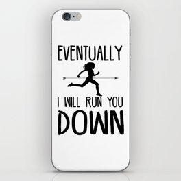 Run You Down iPhone Skin