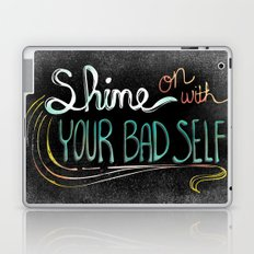 Shine On With Your Bad Self Laptop & iPad Skin
